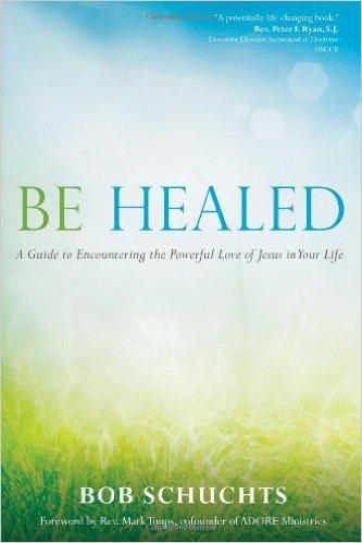 Be Healed-Dr. Bob Schuchts
