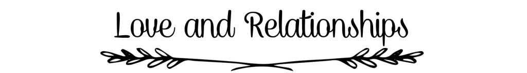 Love&Relationships