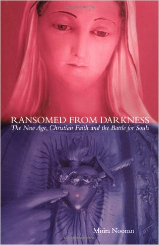 Ransomed from Darkness: The New Age, Christian Faith and the Battle for Souls