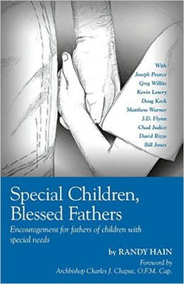 Randy Hain:  Special Children, Blessed Fathers