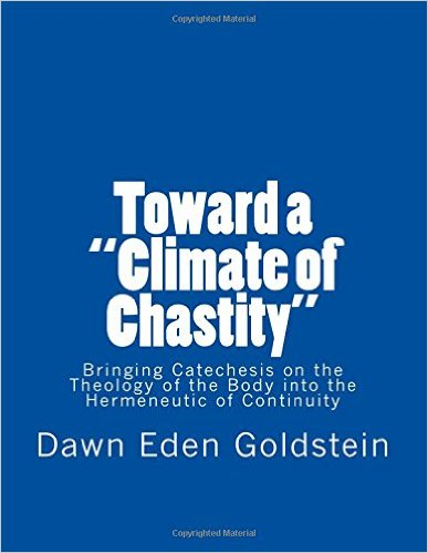 "Toward a ""Climate of Chastity"": Bringing Catechesis on the Theology of the Body into the Hermeneutic of Continuity"